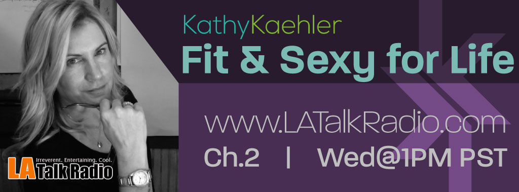 Fit and Sexy for Life Radio Show
