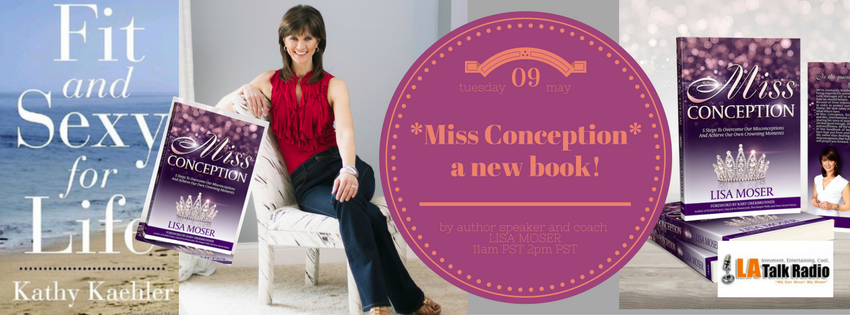 """My guest new author Lisa Moser and her brand new book """"Miss Conception"""""""