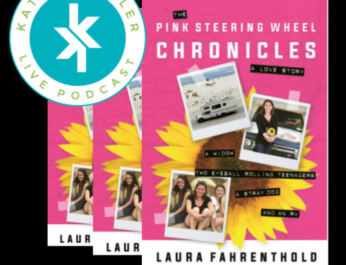 Kathy Kaehler Live! – Episode #30 – Laura Fahrenthold – The Pink Steering Wheel Chronicles: A Love Story